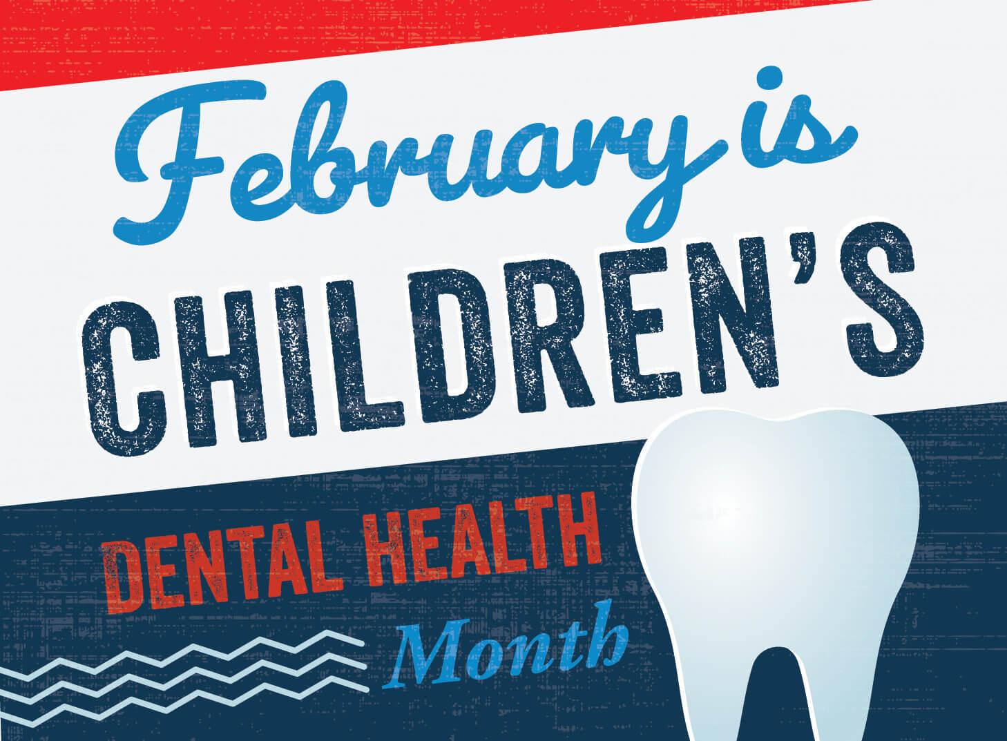 What is National Children's Dental Health Month? | Dentist Ladys Island